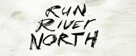 Run-River-North---INTRO